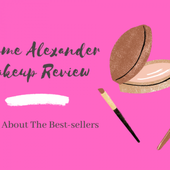Jerome Alexander Makeup Review