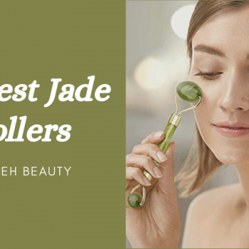 Best Jade Roller Reviews