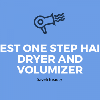 best one step hair dryer and volumizer