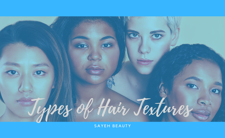 4 Types of Hair Texture