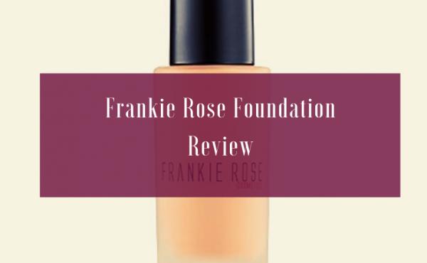 Frankie Rose Foundation Review