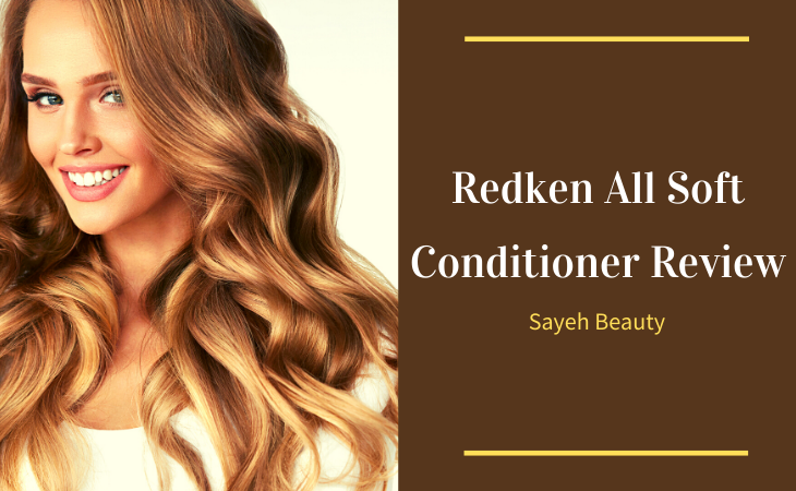 Redken All Soft Conditioner Review