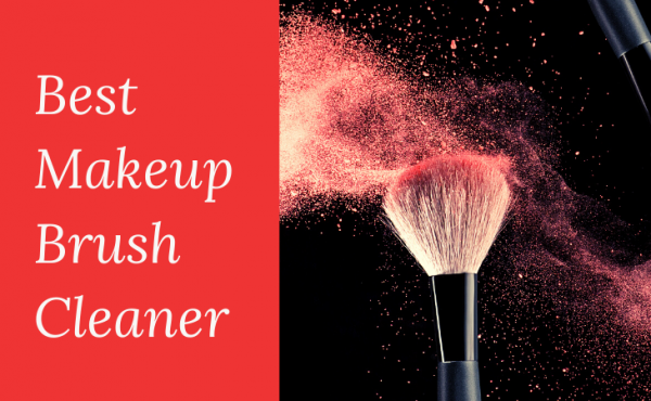 Best Makeup Brush Cleaner